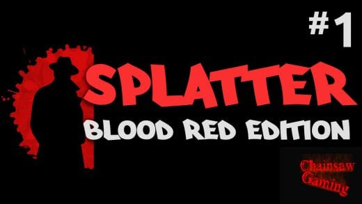 SPLATTER – Blood Red Edition #1 ☢ Let's Splat | HD