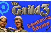 GAMESCOM 2017 – THQ Nordic – Die Gilde 3