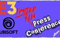 E3 2018 | Limited run Games & Ubisoft | Press Conference