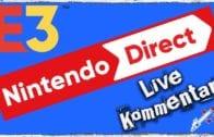 E3 2018 | Nintendo Direct | Live Kommentar